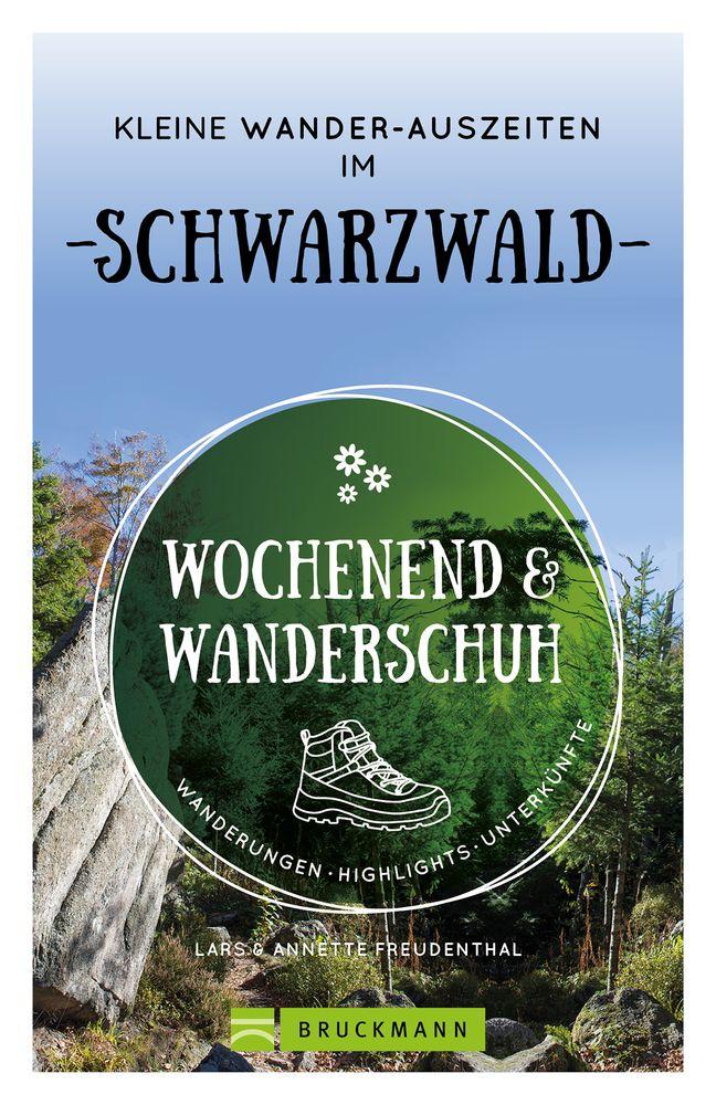 Wochenend und Wanderschuh | Schwarzwald