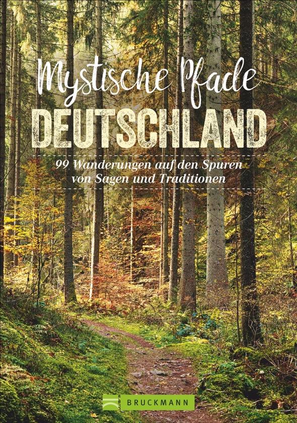 Wanderführer Mystische Pfade Deutschland