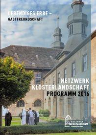 """Lebendiges Erbe - Gastfreundschaft"": Programmheft 2016 © Klosterlandschaft OWL"