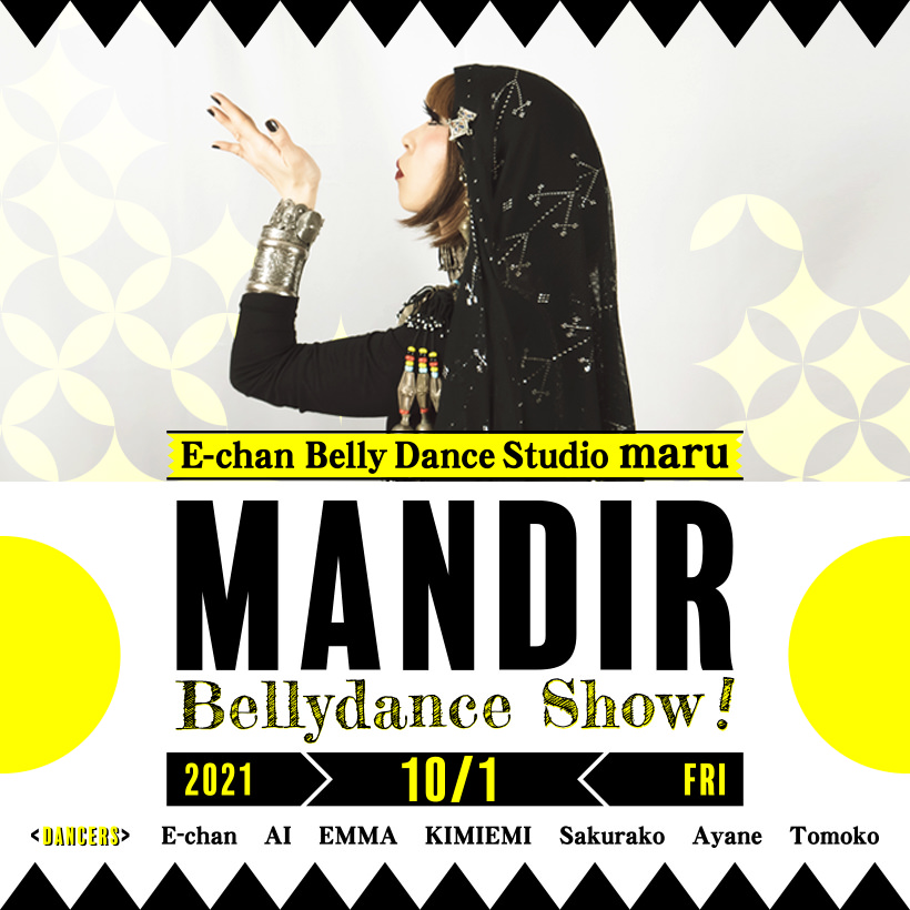 10/1(FRI)MANDIR Bellydance Show!!