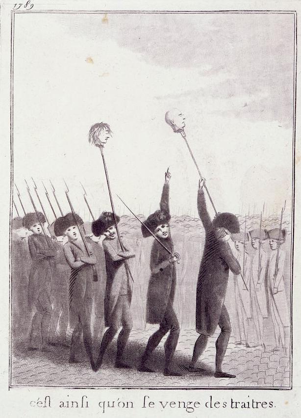 « C'est ainsi que l'on se venge des traitres. » Gravure de 1789 dépeignant des soldats ou des miliciens portant les têtes de Jacques de Flesselles et du marquis de Launay sur des piques.