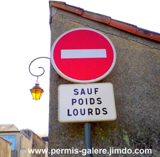 Solution simple sens interdit - poids lourds - signalisation routière défectueuse - permis-galere
