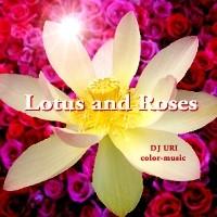 Lotus & Roses - DJ URI