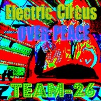 Electronic Circus over Peace - Team-26