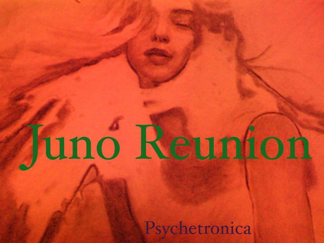 Psychetronica Tokyo - Juno Reunion