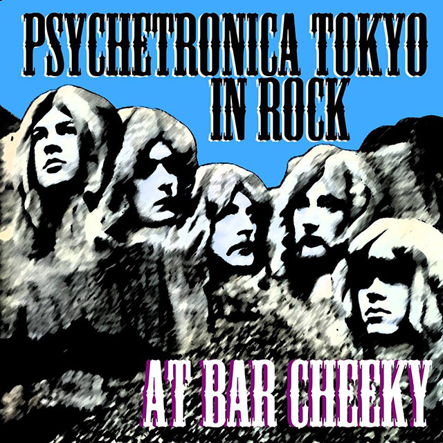 PSYCHETRONICA TOKYO SUNNY SIDE - IN ROCK