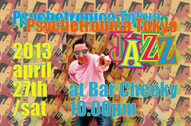 Psychetronica Tokyo - In Jazz