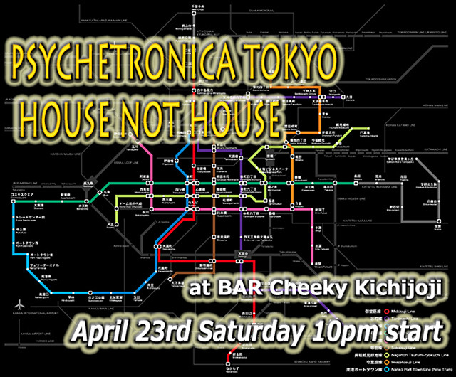 Psychetronica Tokyo - House Not House