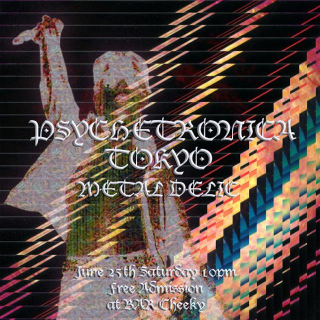 Psychetronica Tokyo - Metal Delic
