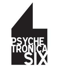 Psychetronica 6