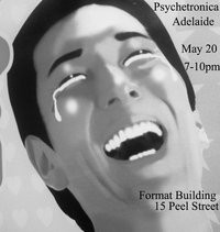 Psychetronica Adelaide Launch!