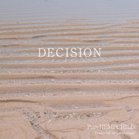 Decision - PureHEMPCHILD