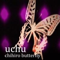 uchu - chihiro butterfly