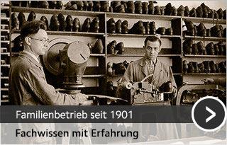 Familienbetrieb im Schuhmacherhandwerk - Meisterbetrieb seit 1901