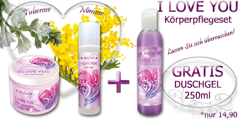 Refan I LOVE YOU Körperpflegeset- Tuberose und Mimose Duft. Body Butter, Bodyspray + GRATIS Duschgel