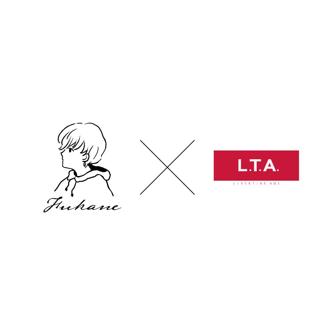 Fukane × LIVERTINE AGE コラボレーション決定!