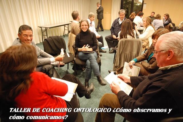 Taller de Coaching Ontológico ¿Cómo observamos, cómo comunicamos?