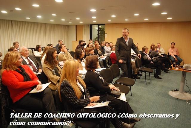 Taller de Coaching Ontológico  en Montevideo ¿Cómo observamos, cómo comunicamos?