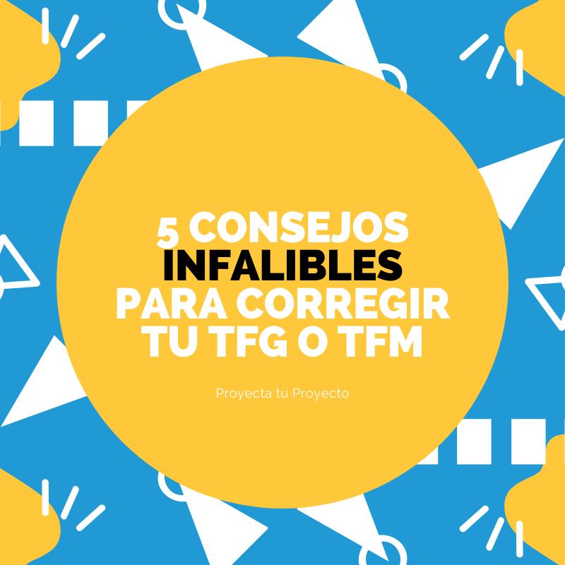5 recomendaciones para reescribir o corregir tu tfg o tfm