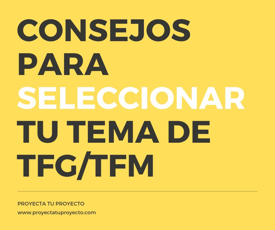 Consejos para escoger un buen tema de TFG/TFM