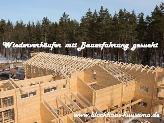 Kooperationspartner als Wiederverkäufer für Wohnblockhäuser  in Nordrhein-Westfalen gesucht - Blockhaus-Bausätze für Zimmereien / Bauunternehmer  -