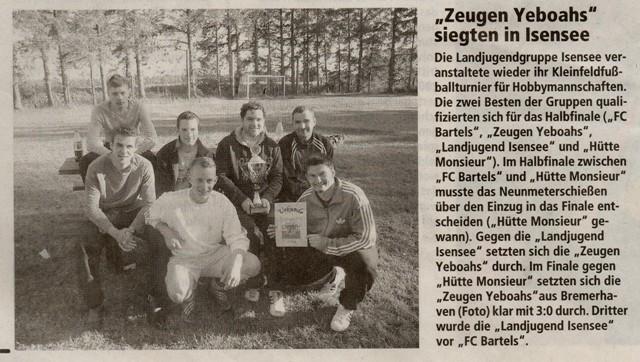 Fußballturnier 2010 (Quelle: NEZ 25.06.2010)