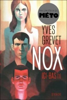 Nox T1 chronique ado
