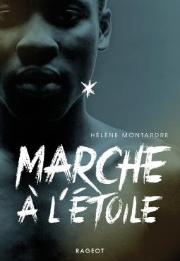 couverture Marche à l'étoile d'Hélène Montarde
