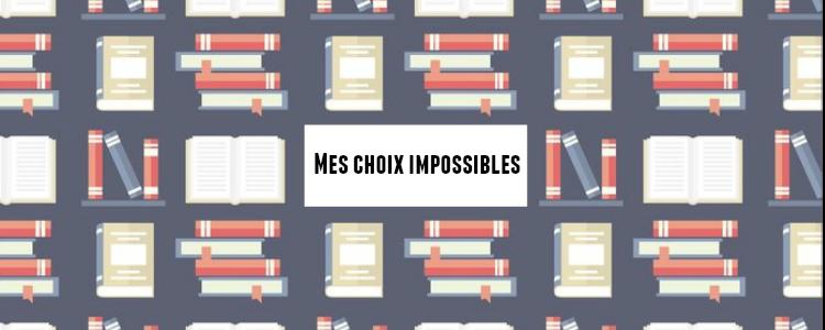 Tag PKJ Mes choix impossibles Maëlle's Books