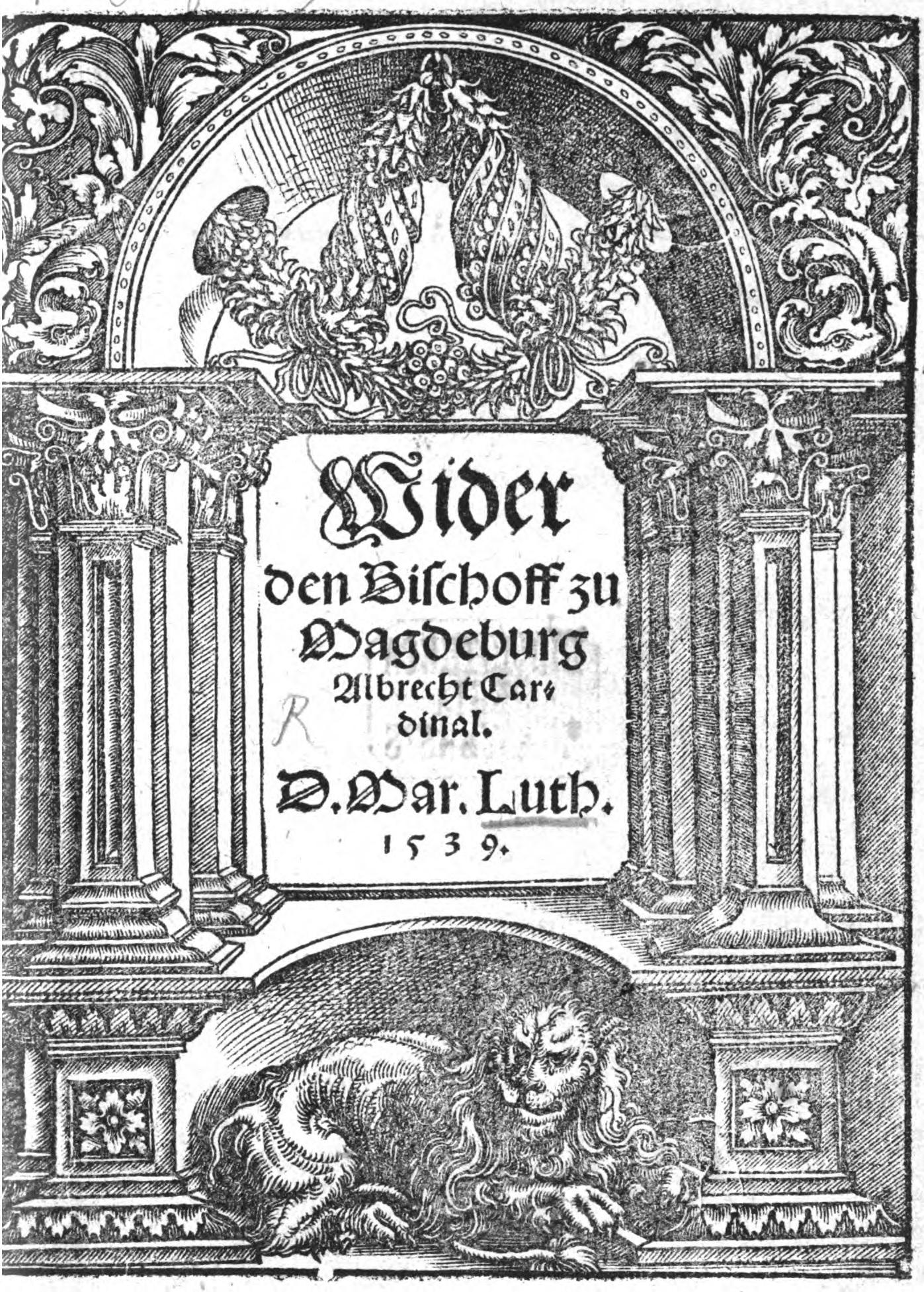 Luther Buch: Wider den Bischof zu Magdeburg