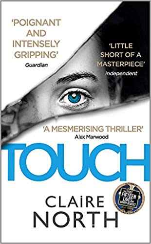 Cover of the book Touch by Claire North. Review, Outline and Rating