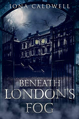 Beneath London's Fog, Cover, Iona Caldwell, Review, Rating, Summary