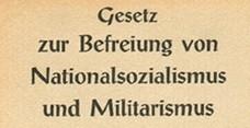 https://commons.wikimedia.org/wiki/File:Gesetz_zur_Befreiung_von_Nationalsozialismus_und_Militarismus_1946_Titel.jpg, Unknown author, Public domain, via Wikimedia Commons
