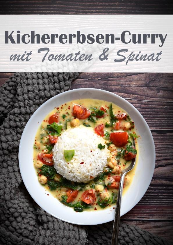 Kichererbsen Curry mit Tomaten und Spinat, mit Kokosmilch, Currypulver, Kreuzkümmel, Paprikapulver, Chili, dazu Reis, vegetarisch, vegan möglich, Mittagessen, Familienküche