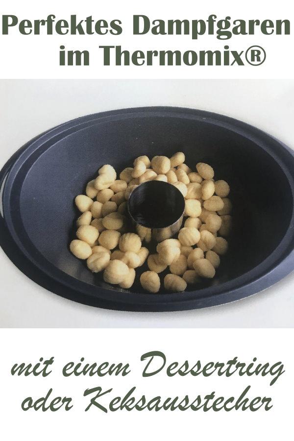 Für gleichmäßiges Dampfgaren mit dem Thermomix sorgt ein Dessertring im Varomabehälter, Tipps und Tricks