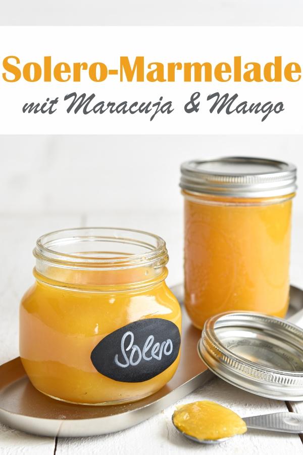 Solero Marmelade mit Mango und Maracujasaft sowie Vanille, Aufstrich zum Frühstück, sommerlich lecker, Fruchtaufstrich selbst gemacht, Thermomix