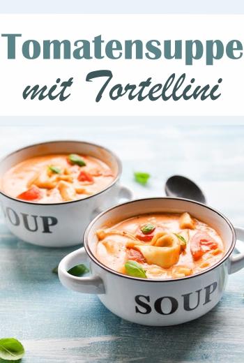 Tortellini Tomaten Suppe, Tomatensuppe aus mit frischen Tomaten und getrockneten Tomaten sowie Tomatenmark, mit Tortellini, abgebunden mit Sahne, Thermomix