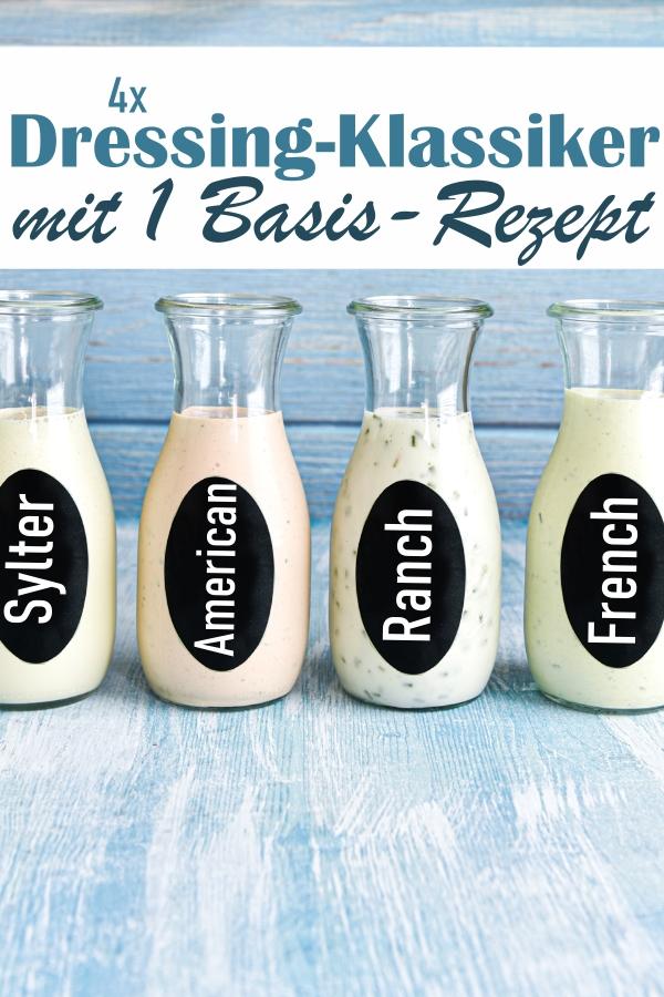 1 Basis-Rezept aus dem man 4 Salatsoßen machen kann: Sylter Soße, American Dressing, French Dressing und Ranch Dressing, einfach zu machen, einfach zusammen mixen z.B. im Thermomix, vegan möglich, Salatsoße, Salatdressing, Klassiker