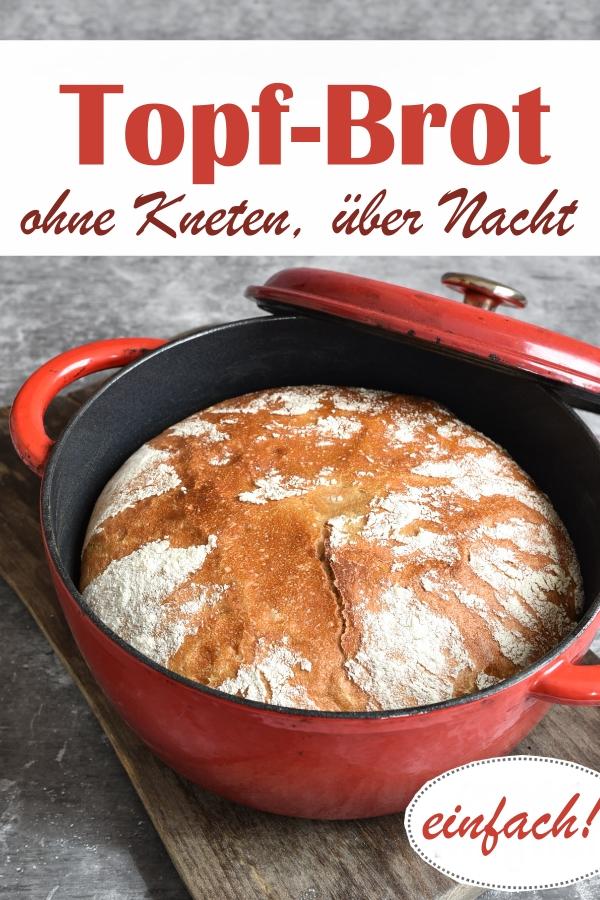 Topf Brot ohne Kneten, über Nacht gehen lassen, am nächsten Tag einfach backen, aus Weizenmehl und Roggenmehl, mit Hefe, wenige Zutaten, für Anfänger geeignet, Teig z.B. aus dem Thermomix