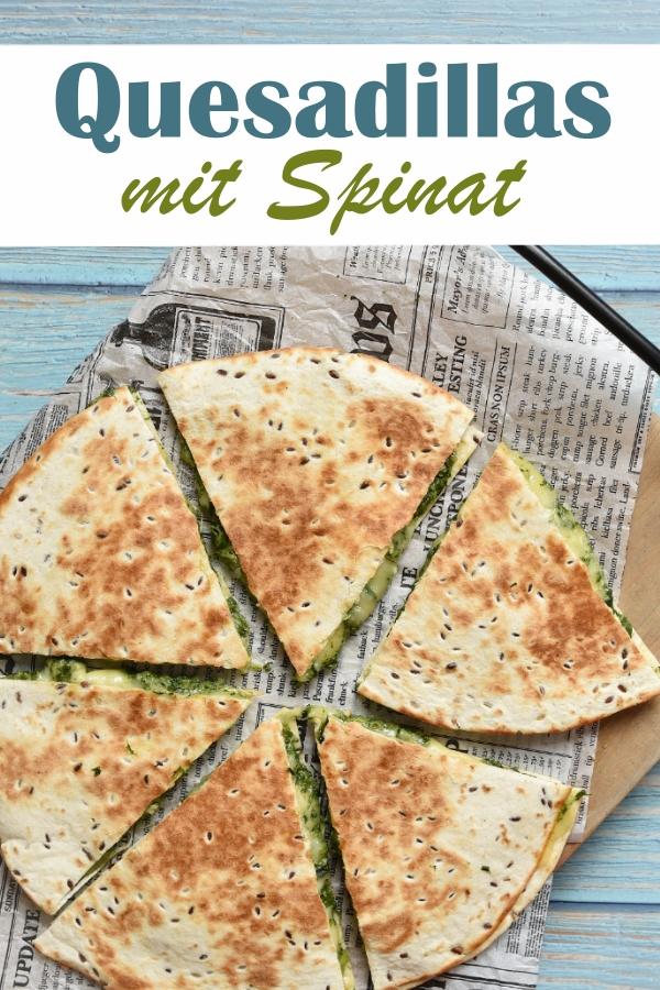 Quesadillas mit Spinat, Spinat-Frischkäse-Füllung zwischen zwei Tortilla-Fladen mit viel Käse, in der Pfanne gebacken, Snack oder Mittagessen, vegetarisch, vegan möglich, Spinat aus dem Thermomix