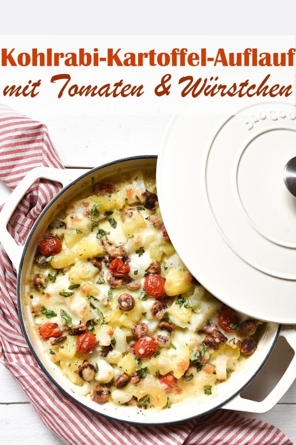 Kohlrabi Kartoffel Auflauf mit Tomaten und Würstchen, Familienküche, vegetarisch, vegan machbar, Mittagessen, lecker, Thermomix