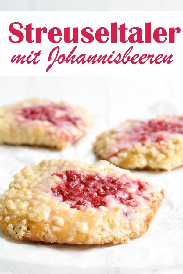 Fantastische Streuseltaler wie vom Bäcker, mit Johannisbeeren, einfaches Rezept ohne viel Aufwand, vegan möglich, Thermomix