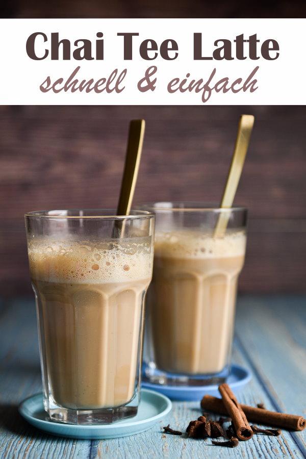 Chai Tee Latte mit Hafermilch, indischer Gewürztee, Milk Tea, Chai Tea, schnell und einfach selbst gemacht, für 4 große Gläser, super lecker, statt Kaffee, vegan, Thermomix
