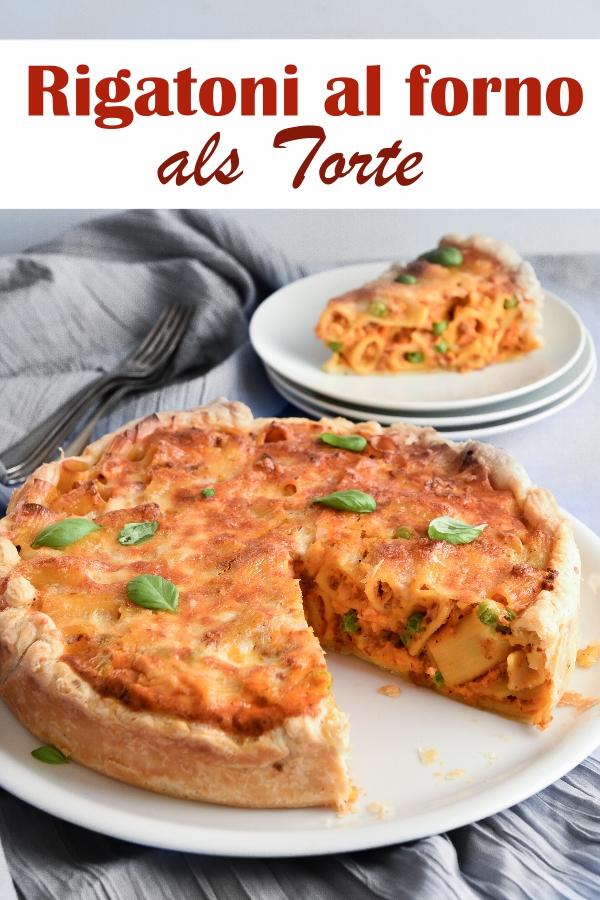 Rigatoni al forno - ein Klassiker neu interpretiert als partytaugliche Torte - schnell und einfach gemacht - gut vorzubereiten, wenn Gäste kommen, für das Buffet, vegetarisch möglich, z.B. mit dem Thermomix