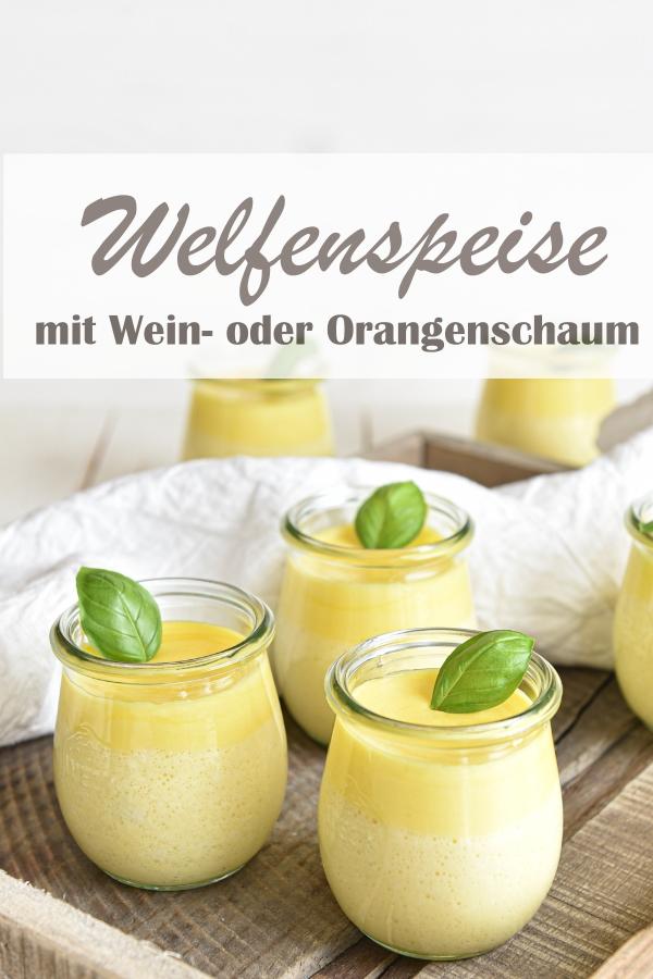 Welfenspeise, Dessert Klassiker, mit Weinschaum oder in der alkoholfreien Version mit Orangenschaum, Familienküche, leckeres Dessertrezept, mit Vanillepudding, Thermomix