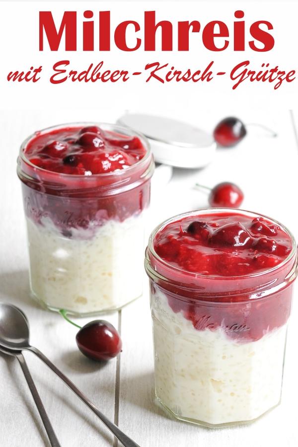 Milchreis mit Erdbeer Kirsch Grütze, rote Grütze, Lunch to Go, z.B. Thermomix, vegan möglich