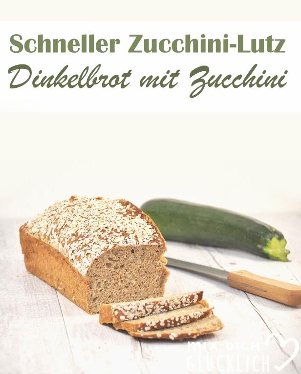 Ruck zuck Brot mit Dinkelmehl, zusätzlich mit Zucchini, Schneller Zucchini Lutz, Thermomix, Zucchini Rezept