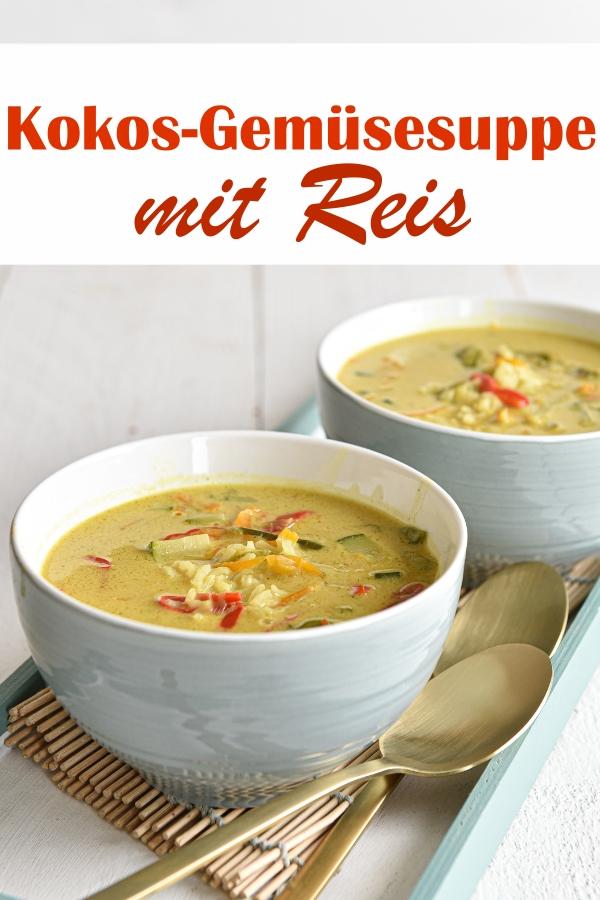 Kokos Gemüsesuppe mit Reis, thailändische Art, vegetarisch, vegan, Thermomix, mit Paprika, Zuckerschoten, Zucchini, Möhren, gekocht in Kokosmilch mit Currpaste