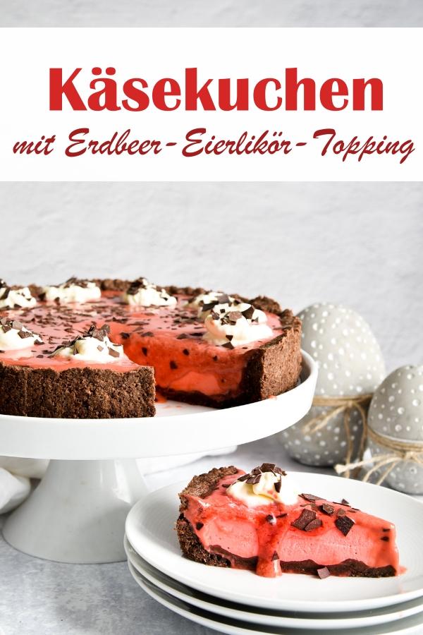 Käsekuchen mit Erdbeer-Eierlikör-Topping, Boden mit Kakao, mittig klassischer Käsekuchen, oben drauf selbst gemachter Erbeer-Eierlikör, Sahne und Schokoalde, vegan möglich, Thermomix