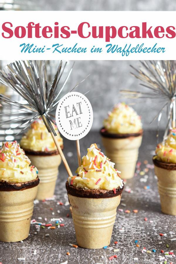 Softeis Cupcakes, Minikuchen im Waffelbecher, perfekt für den Kindergeburtstag, Faschingsparty, Geburtstagsparty, sehen aus wie ein kleines Softeis, vegan möglich, Thermomix